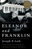 Book Cover Image. Title: Eleanor and Franklin:  The Story of Their Relationship, Based on Eleanor Roosevelt's Private Papers, Author: Joseph P. Lash