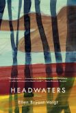 Book Cover Image. Title: Headwaters:  Poems, Author: Ellen Bryant Voigt