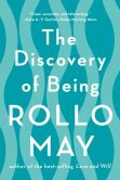 Book Cover Image. Title: The Discovery of Being, Author: Rollo May