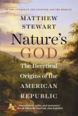 Book Cover Image. Title: Nature's God:  The Heretical Origins of the American Republic, Author: Matthew Stewart