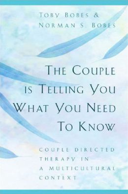 The Couple is Telling You What You Need to Know: Couple Directed Therapy in a Multicultural Context