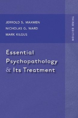 Essential Psychopathology & Its Treatment