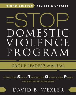 The STOP Domestic Violence Program: Group Leader's Manual