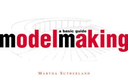 Modelmaking: A Basic Guide