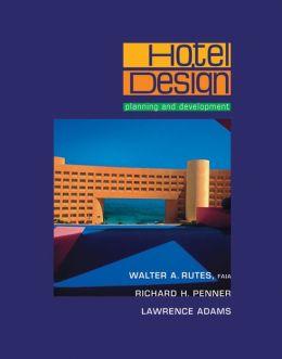 Hotel Design: Planning and Development