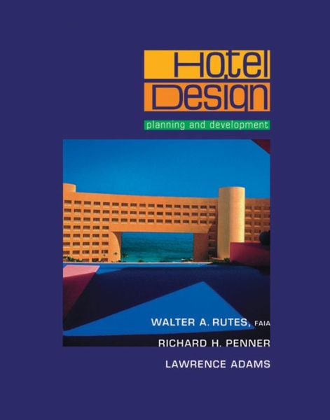 Hotel Design: Planning and Development