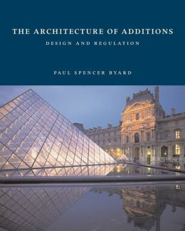 Architecture of Additions: Design and Regulation