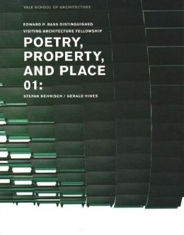 Poetry, Property, and Place, 01:: Stefan Behnisch / Gerald Hines