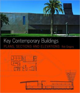 Key Contemporary Buildings: Plans, Sections and Elevation