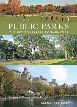 Public Parks: The Key to Livable Communities