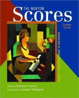 The Norton Scores: for The Enjoyment of Music: An Introduction to Perceptive Listening, Eleventh Edition