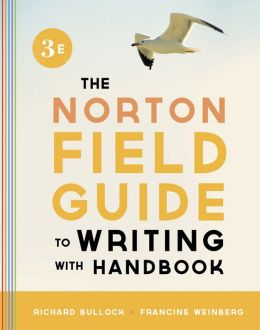 The Norton Field Guide to Writing, with Handbook