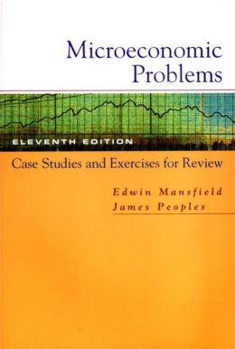 Microeconomic Problems: Case Studies and Exercises for Review: for Microeconomics: Theory and Applications, Eleventh Edition