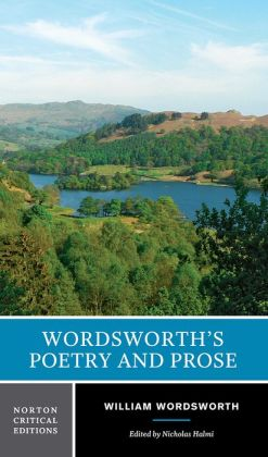 Wordsworth's Poetry and Prose (Norton Critical Editions)