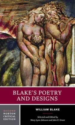 Blake's Poetry and Designs (Norton Critical Edition)