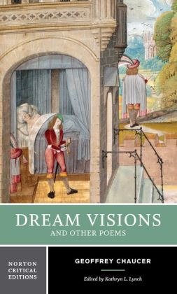 Dream Visions and Other Poems (Norton Critical Edition)