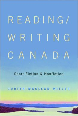 Reading/Writing Canada: Short Fiction and Nonfiction