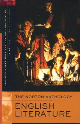 Norton Anthology of English Literature, Volume 1C: Restoration and 18th Century