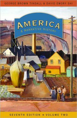 America: A Narrative History, Volume 2