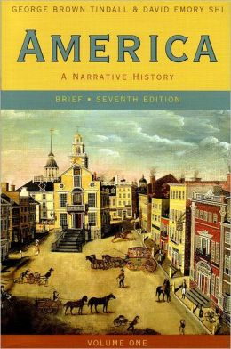 America: A Narrative History, Brief, Volume 1
