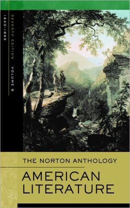 The Norton Anthology of American Literature: Volume B: 1820-1865