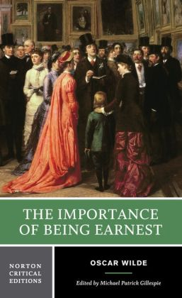 Importance of Being Earnest (Norton Critical Edition)