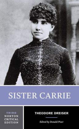 Sister Carrie (Norton Critical Edition)