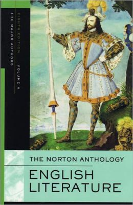 The Norton Anthology of English Literature, Volume A: The Middle Ages through the Restoration and the Eighteenth Century