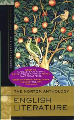 Norton Anthology of English Literature: Major Authors, Volume A & B