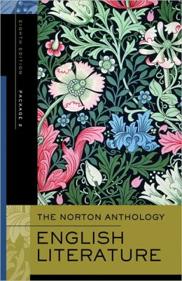 The Norton Anthology of English Literature: The Romantic Period through the Twentieth Century and After