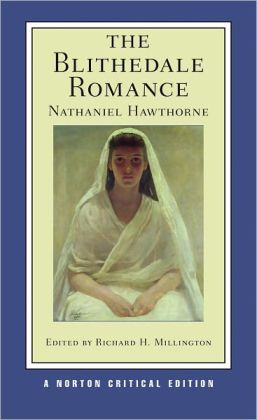 Blithedale Romance (Norton Critical Editions)