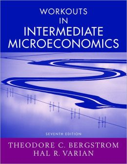 Intermediate Microeconomics: Workouts