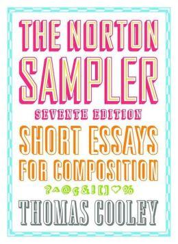 The Norton Sampler: Short Essays for Composition
