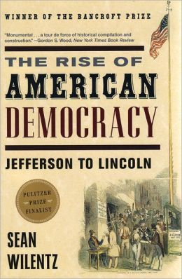 The Rise of American Democracy: Jefferson to Lincoln: Book I, The Crisis of the New Order (College Textbook Edition)