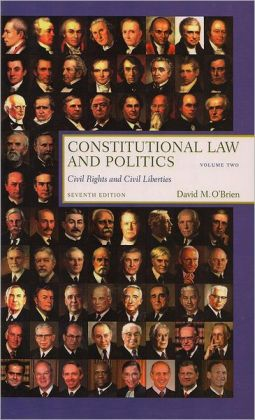 Constitutional Law and Politics: :Civil Rights and Civil Liberties