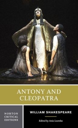Antony and Cleopatra (Norton Critical Edition)