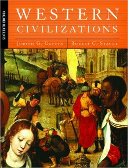 Western Civilizations: Their History & Their Culture, Vol. 1: Pre-History to the Present