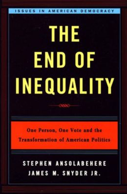 The End of Inequality: One Person, One Vote, and the Transformation of American Politics