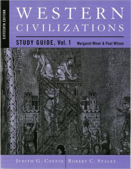 Study Guide: for Western Civilizations: Their History & Their Culture, Sixteenth Edition