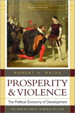 Prosperity & Violence: The Political Economy of Development