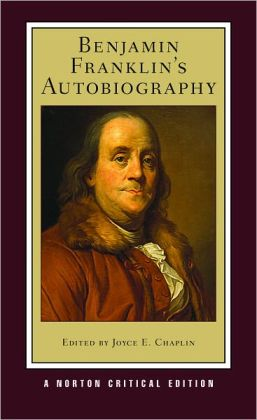 characterization of benjamin franklin in his autobiography The narrative tone of the book is clearly that of an older man looking back upon the accomplishments and mistakes of his youth an element of self-reflection pervades the autobiography of benjamin franklin, especially in the part that is written to his son nevertheless, the tone is one of perfect.