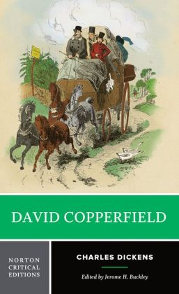 David Copperfield: A Norton Critical Edition