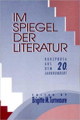 Im Spiegel Der Literatur
