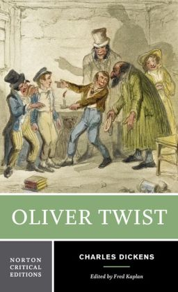 Oliver Twist (Norton Critical Edition)