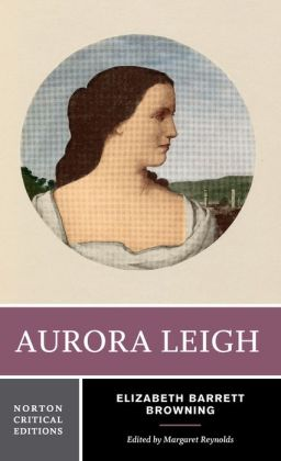 Aurora Leigh: Authoritative Text, Backgrounds and Contexts, Criticism