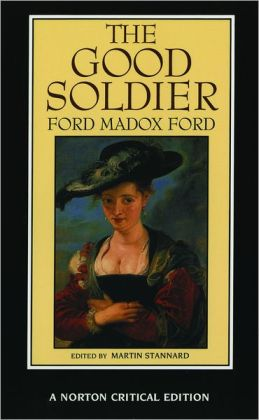 The Good Soldier - A Norton Critical Edition