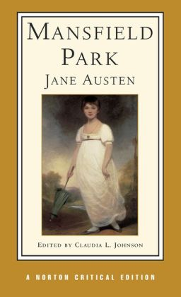 Mansfield Park: A Norton Critical Edition