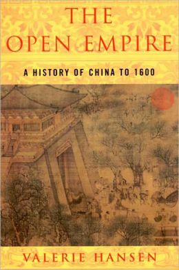 The Open Empire: A History of China to 1600