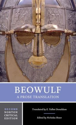 Beowulf: A Prose Translation (A Norton Critical Edition)