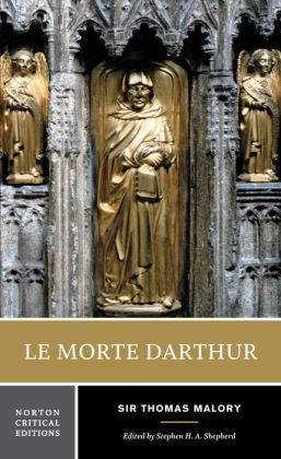 Le Morte D'Arthur (Norton Critical Edition)